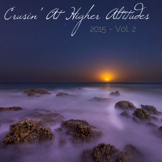 Cruisin' At Higher Altitudes (2015 - Vol. 2)