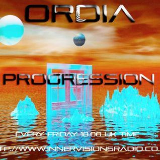 Ordia Presents Progression on Innervisions Radio - Episode #1