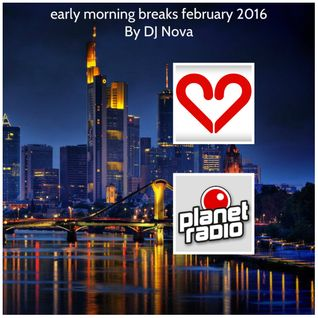 early morning breaks february 2016