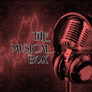 THE MUSICAL BOX - SHOW #436 - Broadcast 7th May on 92.3 Forest FM