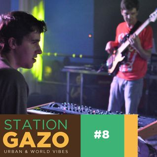 StationGazo #8 - Live @ Le Mellotron (Fatima, Kid Atlaas, Empire Of Sound, BBNG...)