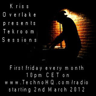 Tekroom Sessions 001 with Kriss Overlake