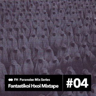 FH Mixtape 04 - The Music of Muslimgauze