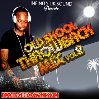 INFINITY UK SO OLD SKOOL THROWBACKS CLEAN MIX VOL.2