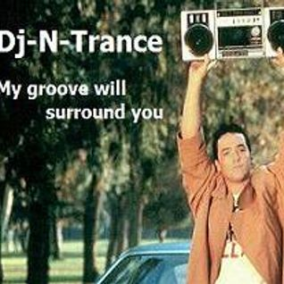 Dj-N-Trance ~ My Groove Will Surround You
