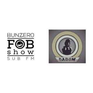 SUB FM - BunZer0 & Barom - 02 06 16