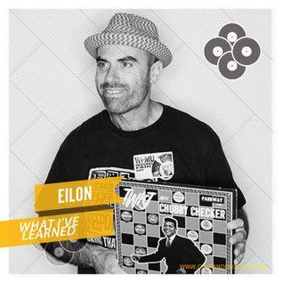 What I've Learned - Eilon for Dust & Grooves