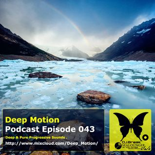 Deep Motion Podcast 043