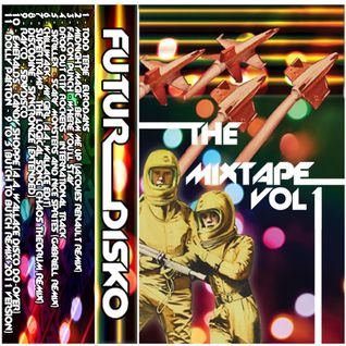 Futur Disko - The Mixtape Vol. 1