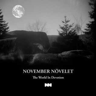 PROGRAM N° 527 / November Növelet - The World In Devotion Full Album 2015 / Angst pöp / Minimalwave