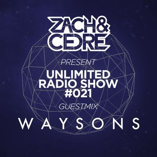 Unlimited Radio Show #021 [Waysons Guestmix]
