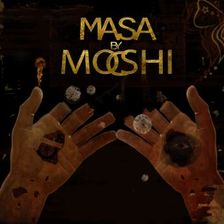 MASA By MOSHIC  (CD#1 Mixed cd Progressive)