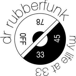 Dr Rubberfunk Radio Mix January 08