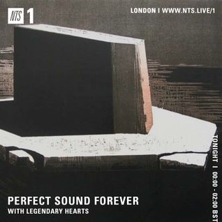Perfect Sound Forever w/ Legendary Hearts - 22nd September 2016