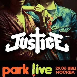 Justice - DJ Set @ Park Live , Moscow - (29.06.2013)