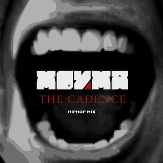 The Cadence - Hiphop Mix