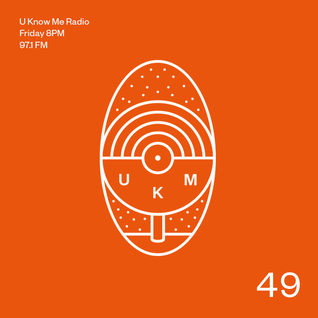 U Know Me Radio #49 | Isaiah Rashad | SONAR | Lux Familiar | Whyza | Mndsgn | Cookin Soul | SK!TZ
