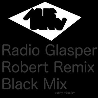 Radio Glasper Robert Remix Black Mix