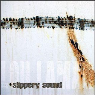 Dj Set - Slippery Sound (2007)