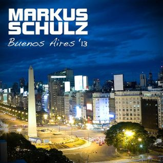 Markus Schulz & Rex Mundi - Towards The Sun (by Markus Schulz - Buenos Aires 13)