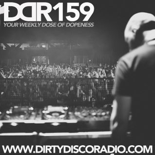 Dirty Disco Radio 159, Hosted & Mixed by Kono Vidovic.