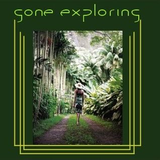 Gone Exploring
