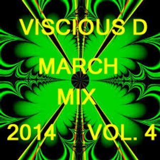 Viscious D - March Mix 2014 Vol. 4
