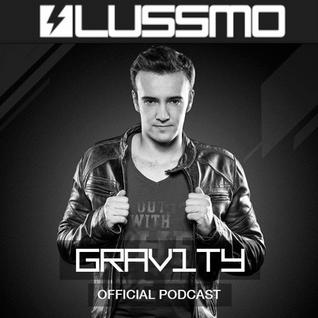 LUSSMO GRAV1TY Radio - EPISODE 008