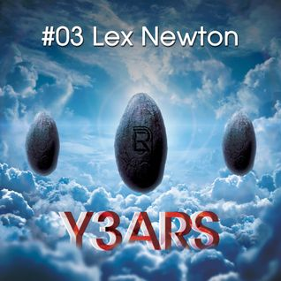 Y3ARS Podcast #03 - Lex Newton