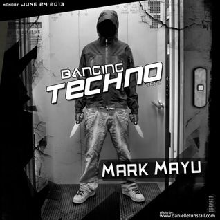 Mark Mayu @ Banging Techno Sets 058 - 24.06.2013