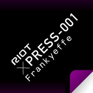 Riot Xpress001 - Frankyeffe