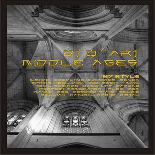 DJ Q^ART - Middle Ages ('97 Style)