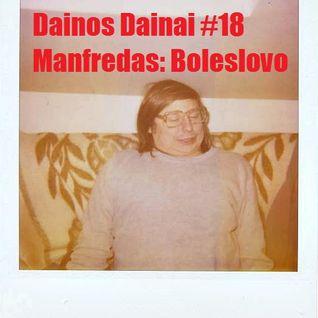 Dainos Dainai #18 Manfredas: Boleslovo
