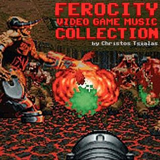 "Video Game Music Collection: ""Ferocity"""