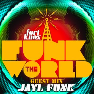 "Jayl Funk presents ""Funk The World 31"""