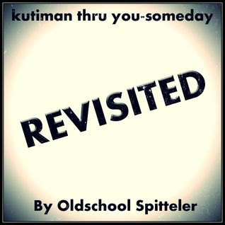 Kutiman thru you - Someday revisited by Oldschool Spitteler