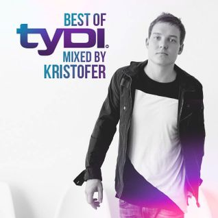 Best of tyDi - mixed by Kristofer