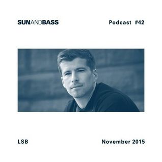 LSB (Soul.r, Spearhead Records, Integral Records) @ Sun and Bass Podcast #42 (03.11.2015)