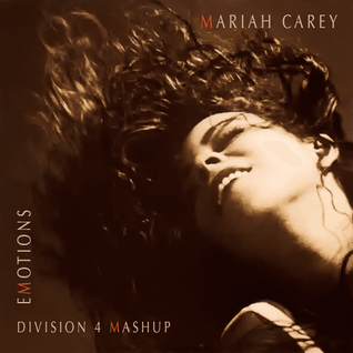 Mariah Carey vs Oliver - Emotions (Division 4 Mashup)