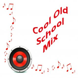 Cool Old School Mix