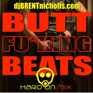 Butt Fu*king Beats: Hard On Mix