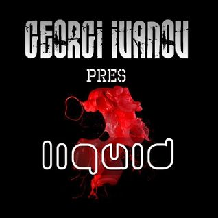GEORGI IVANOV pres LIQUID 04