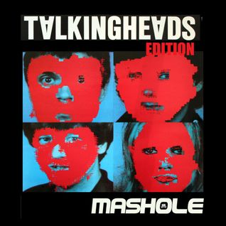 Mashole Vol.11 - Talking Heads Edition