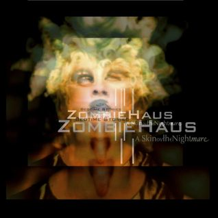 Bedtime Stories //ZombieHaus// a, SkinovtheNight|mare