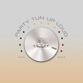 Party tun up loud (2012)