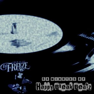 64 Minutes Of Happy Break Beatz By DJ Freeze