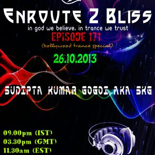 Enroute 2 Bliss Ep-171-26.10.2013