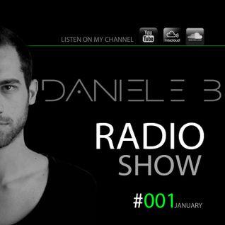Daniele B - Radio Show #001 (January 2014)