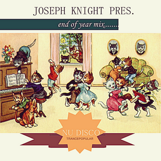 Year Mix 2013 , Mixed by Joseph Knight