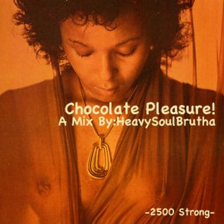 Chocolate Pleasure!
